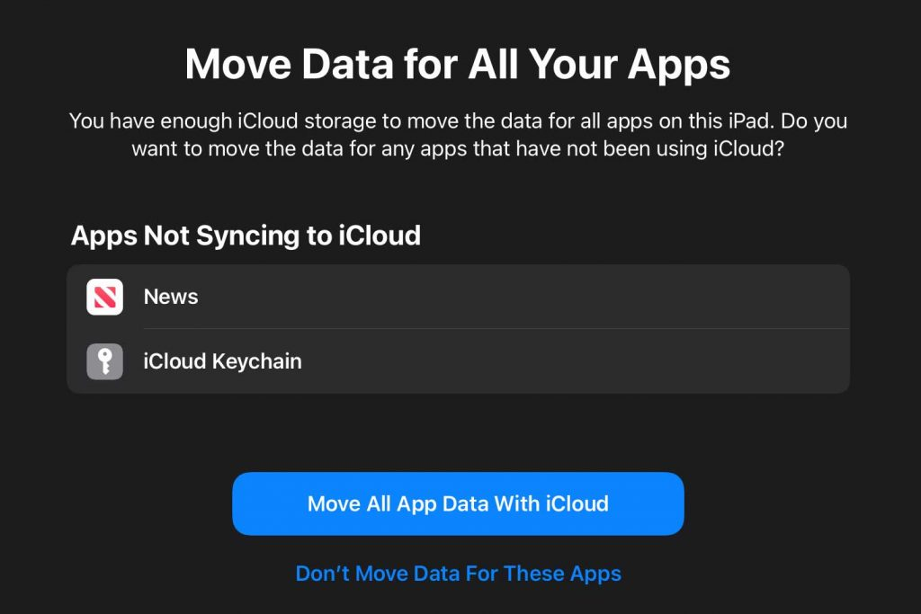 Prepare for new iPhone or iPad apps not currently syncing with iCloud