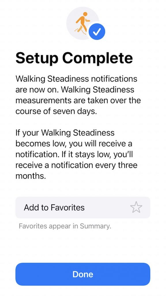 Complete set up of walking steadiness