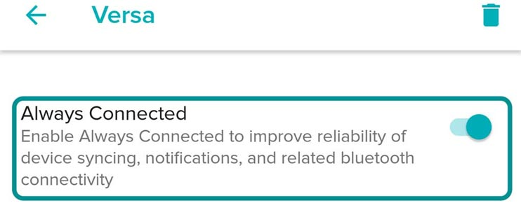 Always Connected setting on older Fitbit app versions for Android