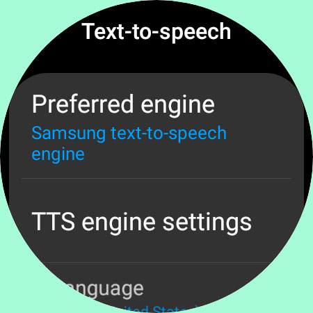 preferred engine for text to speech settings on galaxy watch 4