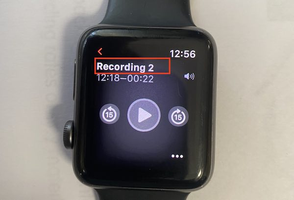 How to Rename Voice memos on Apple Watch