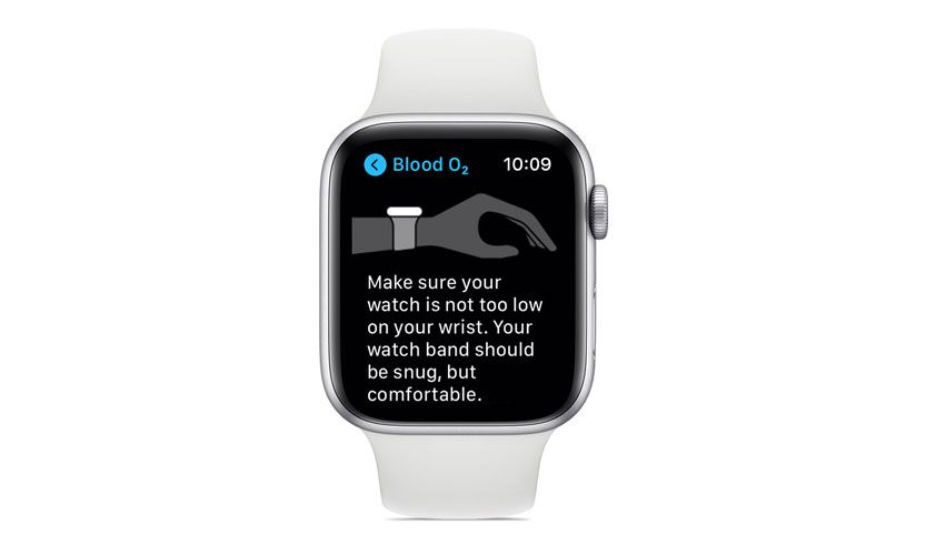 For the blood oxygen app to work on Apple Watch, keep watch snug and contacting skin directly
