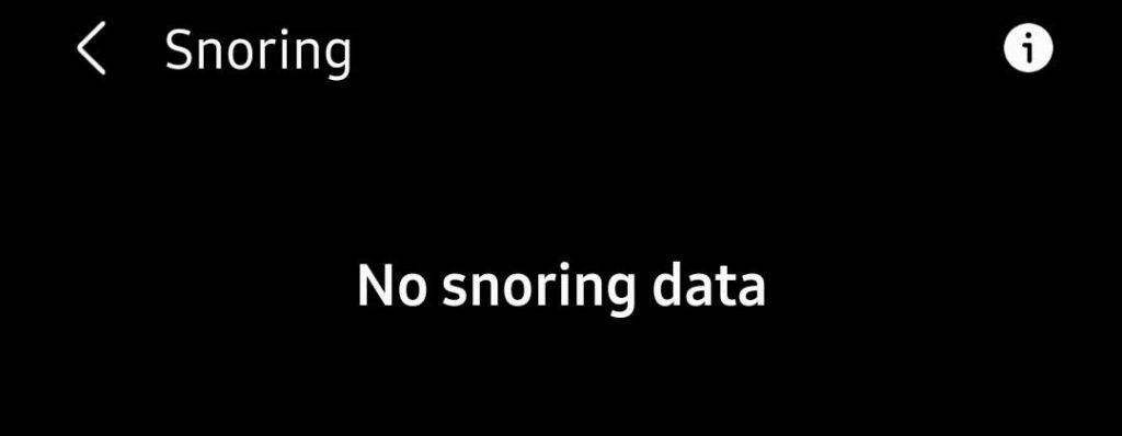 Samsung Health app no snoring data