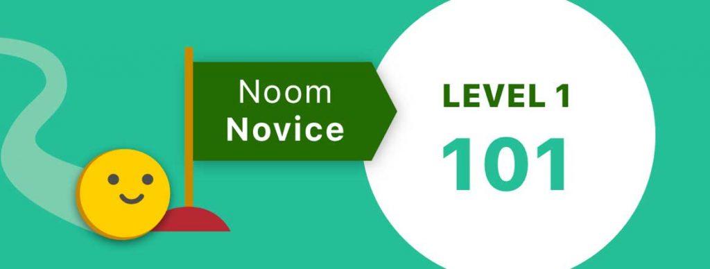 novice level on Noom