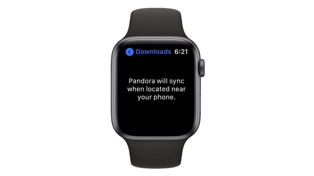 Apple Watch Pandora app says Pandora will sync to watch when located near your phone