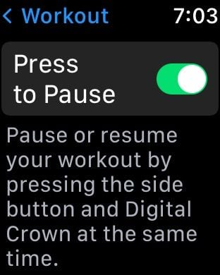 Press to Pause on Apple Watch workouts