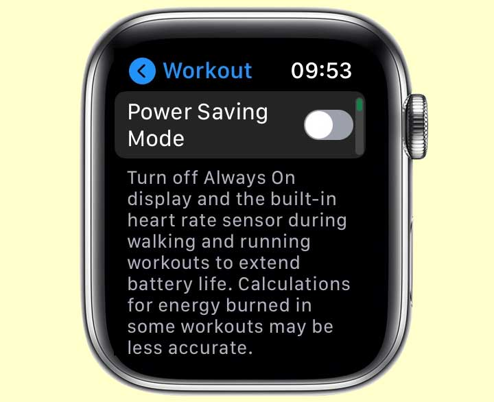 turn off power savings mode workout app on apple watch