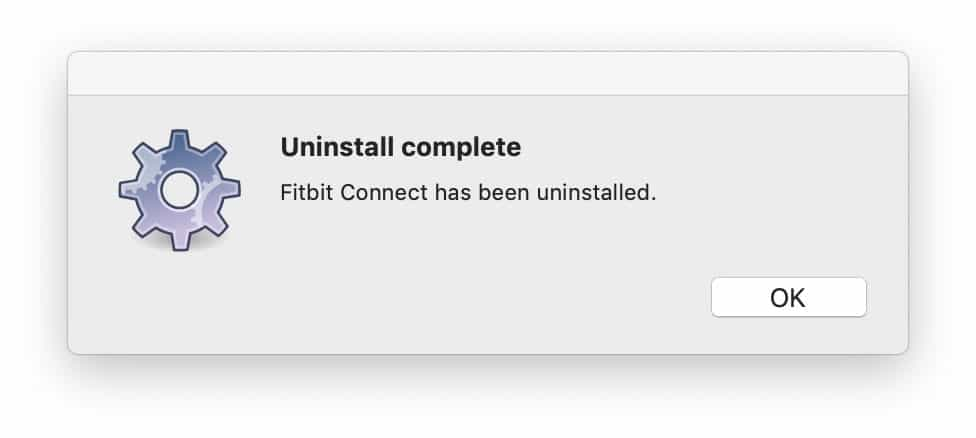 Fitbit Connect uninstall complete message on Mac